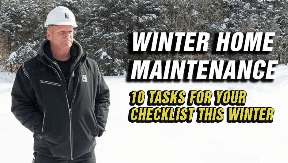 10 Tasks For Your Winter Home Maintenance Checklist